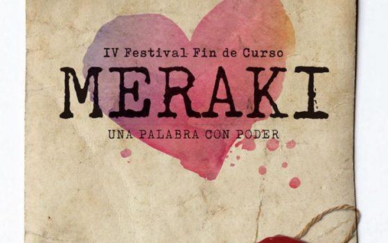 """INICIO VENTA ENTRADAS IV FESTIVAL FIN DE CURSO """"MERAKI"""""""